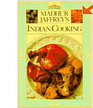 Indian Cooking ~ by Madhur Jaffrey